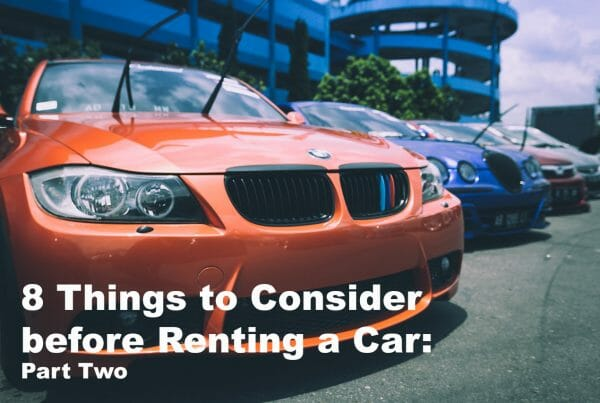 8 Things to Consider before Renting a Car Part Two